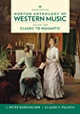 Norton Anthology of Western Music (Eighth Edition) (Vol. 2: Classic to Romantic)