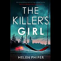 The Killer's Girl: A completely nail-biting crime thriller (Detective Morgan Brookes Book 2)