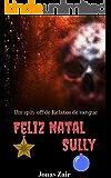 Feliz Natal, Sully: (Especial de natal) (Spin-off de Relatos de sangue)