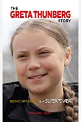 The Greta Thunberg Story: Being Different is a Superpower Kindle Edition