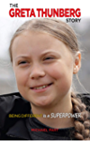 The Greta Thunberg Story: Being Different is a Superpower