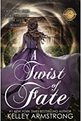 A Twist of Fate (A Stitch in Time Book 2) Kindle Edition