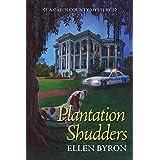 Plantation Shudders (A Cajun Country Mystery Book 1)