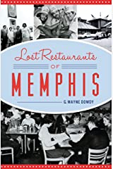 Lost Restaurants of Memphis (American Palate) Kindle Edition
