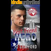 Best Friend Hero: Hometown Heroes A-Z (Born In Texas Book 2)