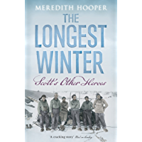 The Longest Winter: Scott's Other Heroes (English Edition)
