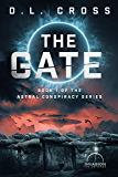 The Gate: An Invasion Universe Novel (Astral Conspiracy Book 1)