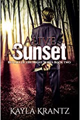 Alive at Sunset (Rituals of the Night Book 2) Kindle Edition