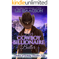 Her Cowboy Billionaire Butler: A Hammond Brothers Novel (Christmas at Whiskey Mountain Lodge Book 2) book cover