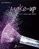 Make-up. Tutti i trucchi del trucco