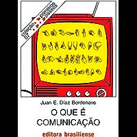 O que é comunicação (Primeiros Passos)