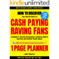 1-PAGE PLANNER: How to Discover your Red-Hot Niche of Cash-Paying Raving Fans. Dominate it. Become the Business Customers Want to Buy From (1 HOUR READ: ... READ: Business Books for Entrepreneurs)