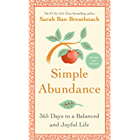 Simple Abundance: 365 Days to a Balanced and Joyful Life (English Edition)