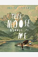 This Moose Belongs to Me Kindle Edition
