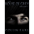 The House of Grey- Volume 1