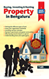 BUYING INVESTING & RENTING PROPERTY IN BENGALURU