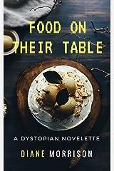 Food on Their Table Kindle Edition