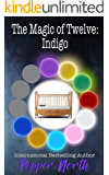 The Magic of Twelve: Indigo