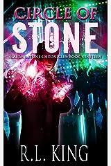Circle of Stone: An Alastair Stone Urban Fantasy Novel (Alastair Stone Chronicles Book 19) (The Alastair Stone Chronicles) Kindle Edition