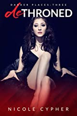 Dethroned (Darker Places Book 3) Kindle Edition