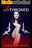 Dethroned (Darker Places Book 3)