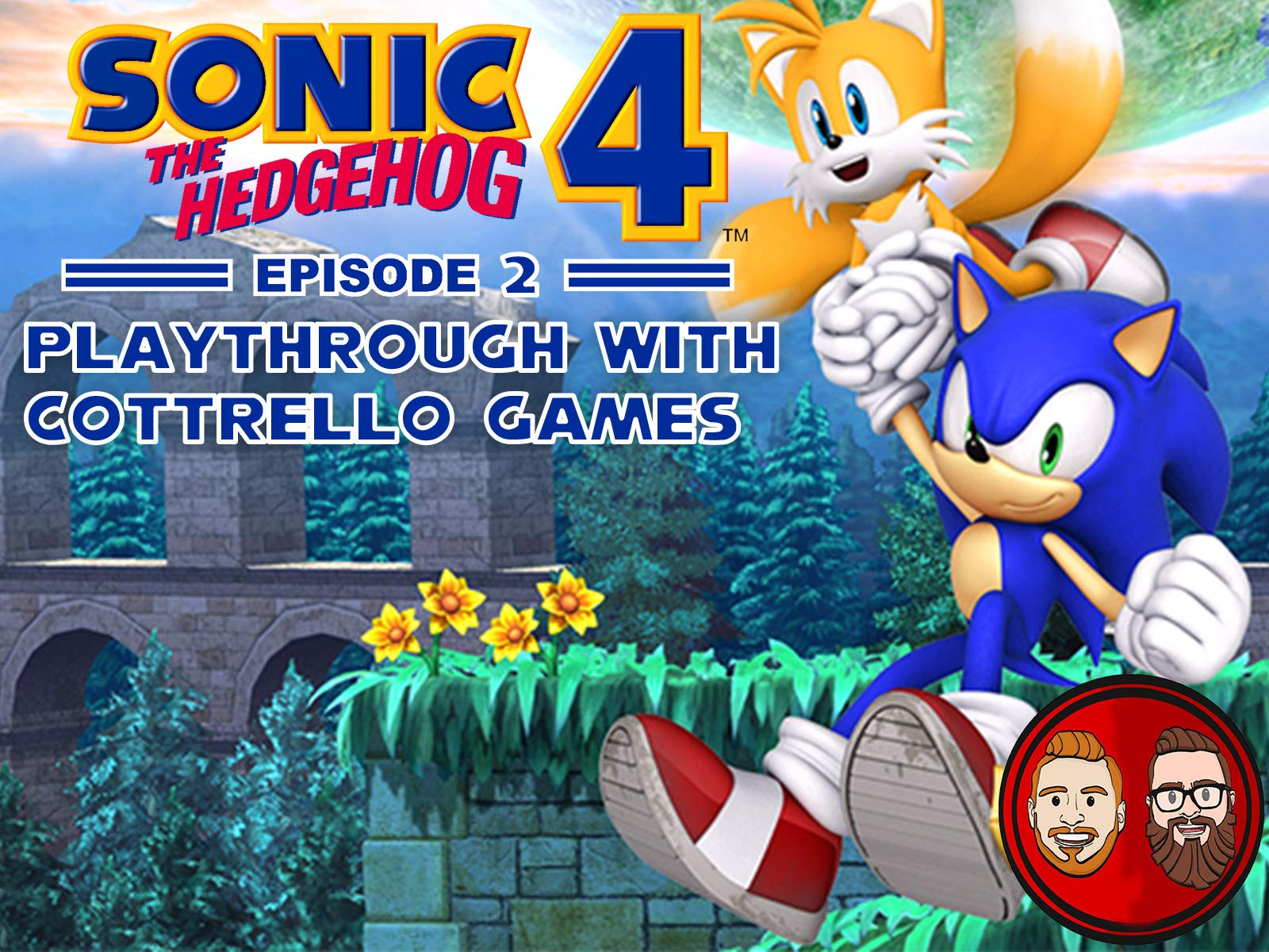 Sonic the Hedgehog 4 Episode 2 Playthrough with Cottrello Games