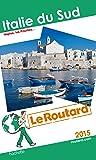 Guide du Routard Italie du Sud 2015