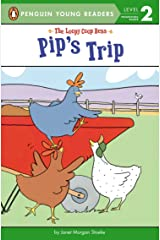 Pip's Trip (The Loopy Coop Hens) Paperback