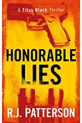 Honorable Lies (A Titus Black Thriller Book 6) Kindle Edition
