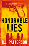 Honorable Lies (A Titus Black Thriller Book 6)