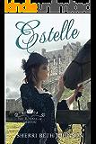 Estelle (The Royals of Gliston Book 1)