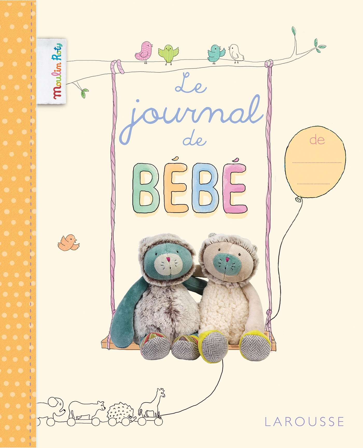 Le journal de mon bébé (Moulin Roty): Amazon.es: Alain Boyer ...