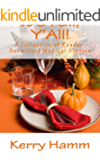 It's Fall, Y'All! (A Collection of Reader-Submitted Medical Stories Book 6)