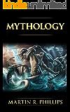 Mythology: The Ancient Secrets of the Greeks, Egyptians, Vikings, and the Norse (Mythology, Gods, Myths, and Legends)