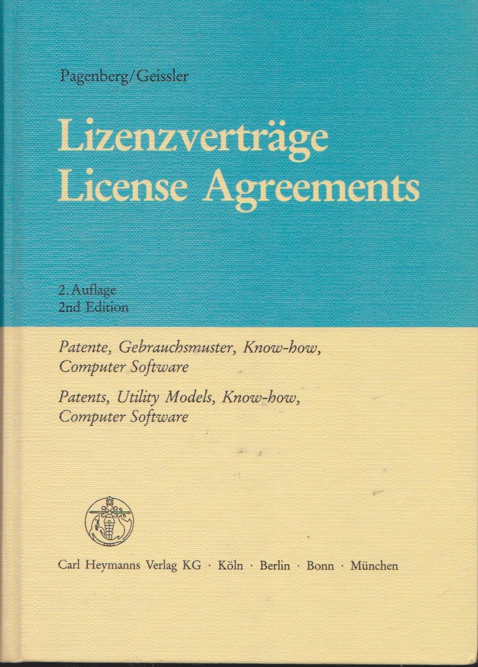 Lizenzverträge: Patente, Gebrauchsmuster, Know-how, Computer ...