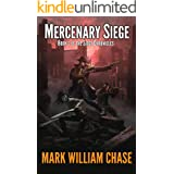 Mercenary Siege: Book 2 of the Siege Chronicles