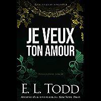 Je veux ton amour (Pour toujours Book 22) (English Edition)