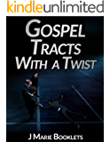 Gospel Tracts With A Twist #3