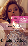 Beauty and the Geek Part 3 A Beauty's Job