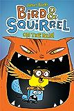 Bird & Squirrel On the Run (Bird & Squirrel #1)