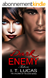 Dark Enemy: Taken (The Children Of The Gods Paranormal Romance Series Book 4) (English Edition)