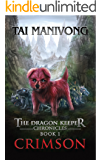 Crimson: The Dragon Keeper Chronicles