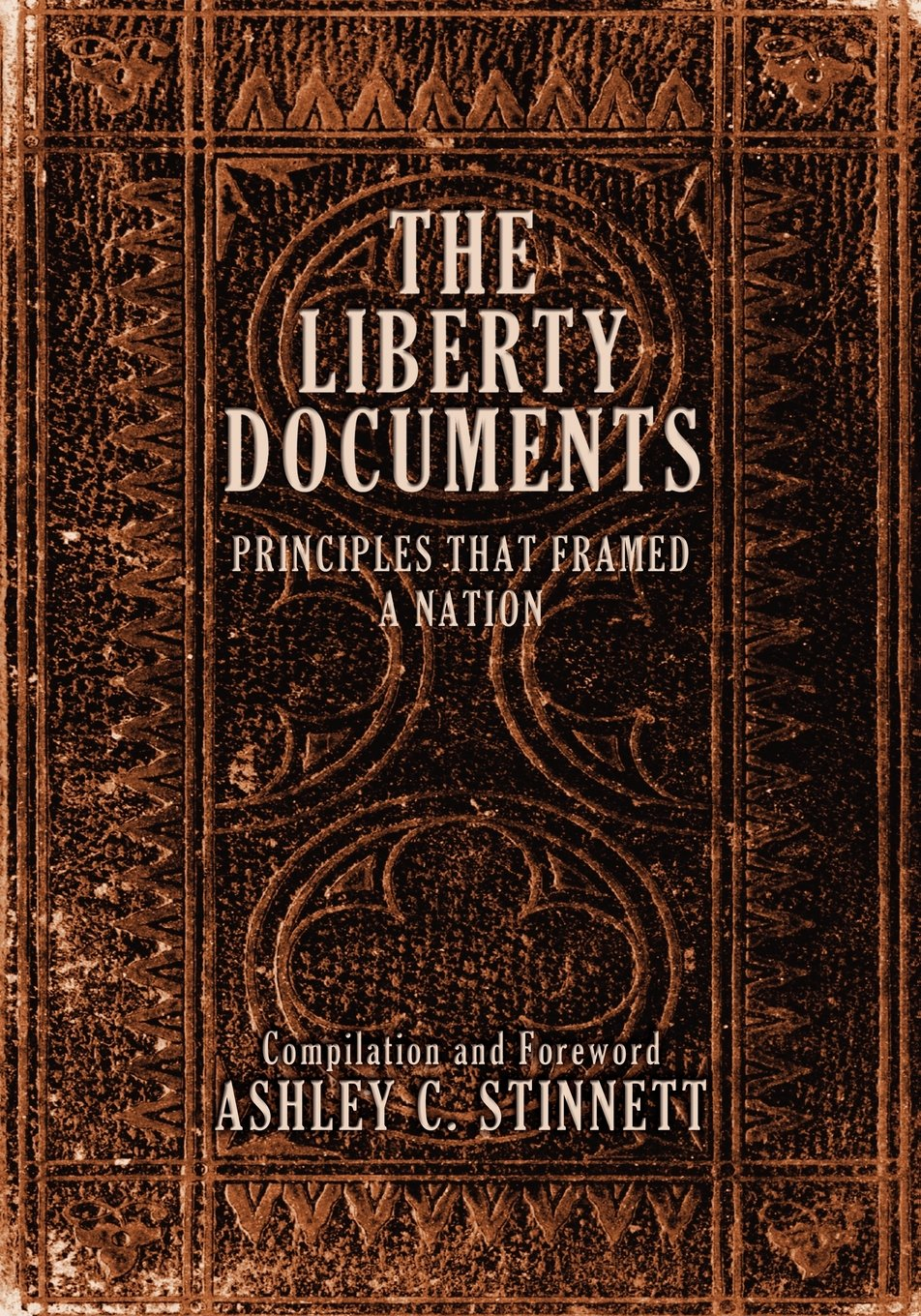 The Liberty Documents: Principles That Framed a Nation PDF Text fb2 ebook