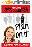 Plan On It (Women's Fiction)
