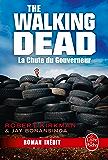 La Chute du Gouverneur (The Walking Dead Tome 3, Volume 1) (Littérature & Documents)