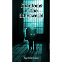 Phantoms of the Otherworld (In Spirit and Truth Book 2) (English Edition)