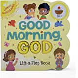 Good Morning, God - Lift-a-Flap Board Book Gift for Easter Basket Stuffer, Christmas, Baptism, Birthdays Ages 1-5…