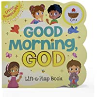 Good Morning, God - Lift-a-Flap Board Book Gift for Easter Basket Stuffer, Christmas, Baptism, Birthdays Ages 1-5…