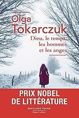 Dieu, le temps, les hommes et les anges - Prix Nobel de littérature (French Edition) Kindle Edition