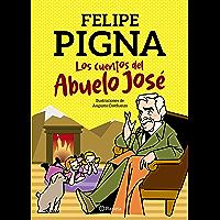 Los cuentos del abuelo José (Spanish Edition)